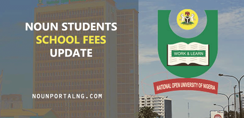 NOUN-SCHOOL-FEES-FOR-NEW-STUDENTS-NOUN-FEES-PAYMENT-SCHEDULE.png
